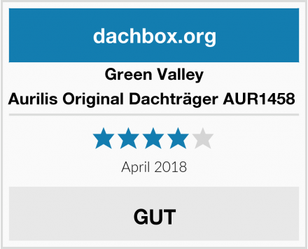 Green Valley Aurilis Original Dachträger AUR1458  Test