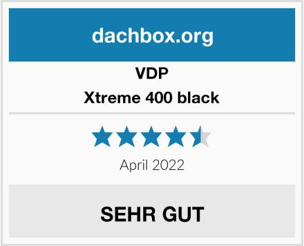 VDP Xtreme 400 black Test