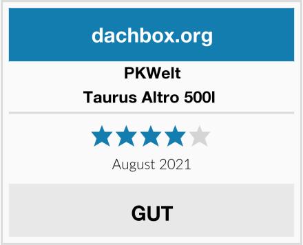 PKWelt Taurus Altro 500l  Test