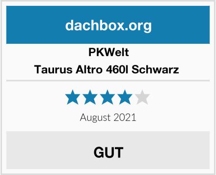 PKWelt Taurus Altro 460l Schwarz  Test